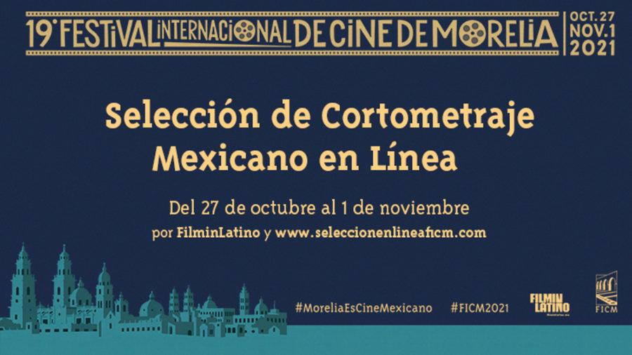 FICM 2021 Cortometrajes gratis en línea